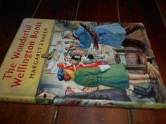 Buy MARGARET J. BAKER - THE WONDERFUL WELLINGTON BOOTS - ILLUS T FREEMAN 1ST ED BROCKHAMPTON 1955 HARDB.for R25.00