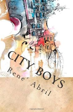 City Boys: Part One (Volume 1) by Rene' Abril http://www.amazon.com/dp/149966432X/ref=cm_sw_r_pi_dp_c2Nwvb1H0GPXM