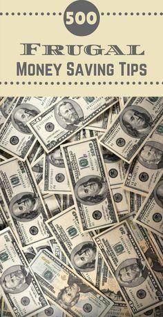 500 Frugal Money Saving Tips