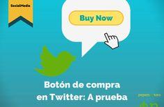 Más allá del #Ecommerce: Botón de compra en #Twitter