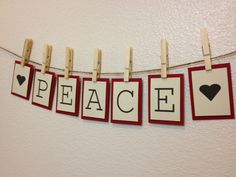 Peace Bunting Banner / Sign for Christmas Decoration in the Home. $7.75, via Etsy.  www.etsy.com/shop/LaceTwineAndBurlap