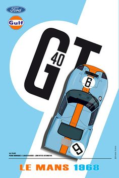 Ford Gt40, Le Mans, Vintage Ads, Vintage Posters, Automobile, Jacky, Italian Beauty, Man Logo, Car Drawings