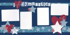 Gymnastics Scrapbook Page Kit [gymnastics10] - $5.99 :: Lotts To Scrap About - Your Online Source for Scrapbook Page Kits!