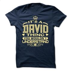 Its a David thing, you wouldnt understand - Limited Edi - #vintage shirt #printed tee. SIMILAR ITEMS => https://www.sunfrog.com/Names/Its-a-David-thing-you-wouldnt-understand--Limited-Edition.html?68278