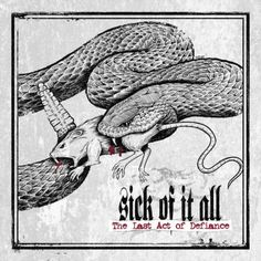 """SICK OF IT ALL: """"The Last Act Of Defiance"""""""