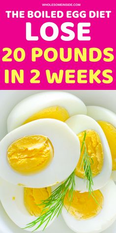 Hard boiled egg diet, lose weight with eggs. Lose 20 pounds in 2 weeks, lose weight quick. lose weight fast.