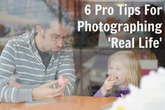 Six Pro Tips for Photographing 'Real Life' - I'm always trying to catch great photos of my family; I love these awesome tips to make my mommy photography better!   / Colleen at WrapsodyBaby.com
