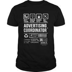 ADVERTISING COORDINATOR T-Shirts, Hoodies. Get It Now ==► https://www.sunfrog.com/LifeStyle/ADVERTISING-COORDINATOR-123977579-Black-Guys.html?id=41382