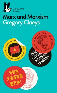 """Read """"Marx and Marxism"""" by Gregory Claeys available from Rakuten Kobo. An illuminating overview of Marx's intellectual influence from a leading historian of socialism Why was Marx so successf. Russian Revolution, Karl Marx, Penguin Books, Latest Books, How To Find Out, This Book, This Or That Questions, Soviet Union, Lent"""