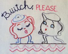 OLD SCHOOL Bitch, Please Hand-Embroidered Dish Towel