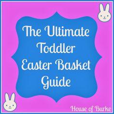 The Ultimate Toddler Easter Basket Guide - House of Burke