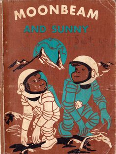 Moonbeam and Sunny Space Books, Atomic Age, Book Covers, Science Fiction, Reading, Movie Posters, Sci Fi, Film Poster, Reading Books