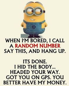 Cute Facetious Minions photos with quotes (10:16:54 AM, Monday 19, October 2015 PDT) – 10 pics
