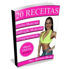 Pegue Seu Ebook Gratis 20 Receitas Fitness Para Ganhar Massa e Queimar Gorduras - Segredos Definição Muscular