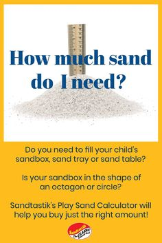 Looking to find how much play sand is needed to fill your child's sandbox, sand tray or sand table? How about if your sandbox is in the shape of an octagon or circle? No problem, check out Sandtastik's bulk play sand volume calculators to help you buy just the right amount! #sandcalculator #sandtastik #playsand #sandbox #safesand #sandboxmeasurements #howmuchsand
