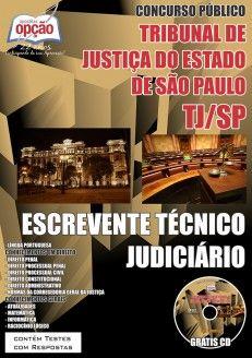 Apostila Concurso Tribunal de Justiça do Estado de São Paulo - TJ/SP - 2015: - Cargo: Escrevente Técnico Judiciário