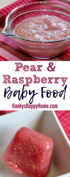 Ideal Age is 6+ Months.Pear & Raspberry Puree makes a flavorful baby food and is high in fiber, vitamin C, and potassium!
