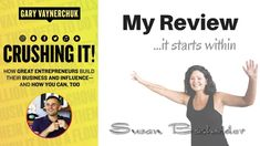 Crushing It by Gary V Review | It Starts Within