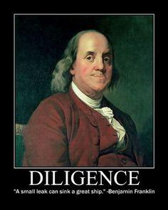 Motivational Posters: Benjamin Franklin on Diligence