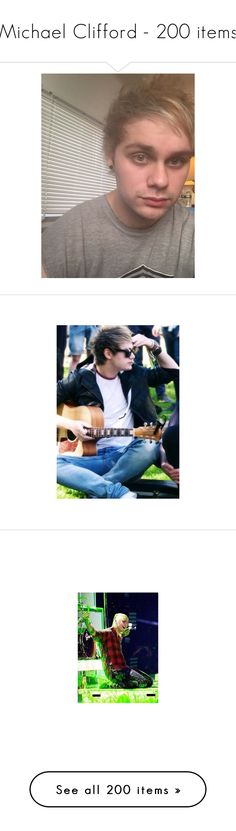 """""""Michael Clifford - 200 items"""" by niisabel ❤ liked on Polyvore featuring 5 seconds of summer, 5sos, michael clifford, pictures, mike, michael, pictures - michael clifford, 1d/5sos, people and home"""