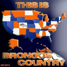 This is Bronco's Country  !