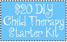 Create Your Own Child Therapy Starter Kit | Social Work Helper