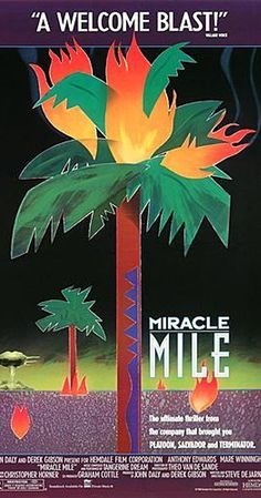 Miracle Mile (1988) Directed by Steve De Jarnatt
