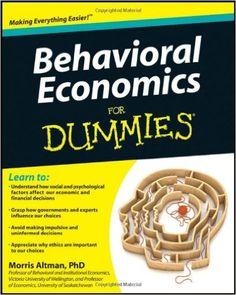 Behavioral Economics For Dummies: Amazon.ca: Morris Altman: Books