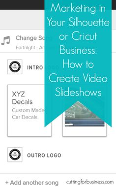 How to Create Video Slideshows for Advertising Your Craft Business - by cuttingforbusiness.com, Make money with your Silhouette Cameo or Cricut
