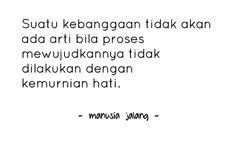 Manusia Jalang Quotes Poetry, Math Equations, Quotes, Quotations, Poetry Books, Qoutes, Poems, Manager Quotes
