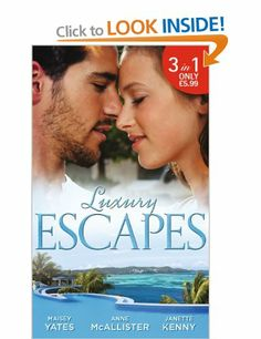 Luxury Escapes (Mills & Boon Special Releases): Amazon.co.uk: Maisey Yates: Books