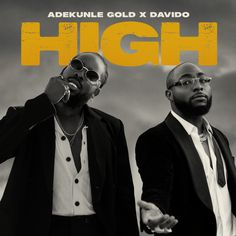 Adekunle Gold – High ft. Davido The Sky Is Falling, Love Is Not Enough, New Music Releases, Vibe Song, Fine Boys, Music Download, Pop Singers, Latest Music, American Singers