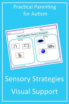 Looking for a Visual Support to help your child or teenager with #autism regulate their Sensory Processing? Download this Visual Support Sensory Strategies resource today from Practical Parenting for Autism