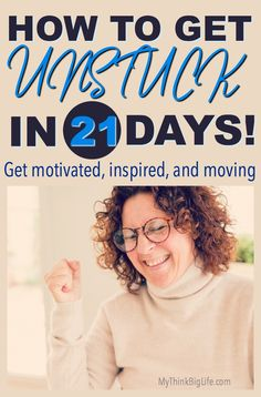 Tired of feeling stuck? Here is my fun 21-day challenge to get unstuck. Sign up for my 21-day course that is delivered daily to your inbox. Get inspired, motivated, and moving. Move forward in life and get unstuck today.