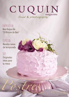 Este número de Cuquin Magazine viene cargado de recetas tradicionales típicas de estas fechas y de recetas dulces más actuales. Además, tenemos una interesente entrevista con la reina de la repostería america en España: Bea Roque. No te lo puedes perder!!!