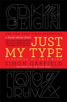 """""""Just My Type"""" may be my type of book- I'll have to check it out!"""