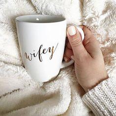 Blush Bridal - WIFEY MUG, $18.00 (http://www.loveblushbridal.com/wifey-mug/)