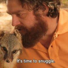 Snuggling with Zach Galifianakis. Cute Animal Memes, Funny Animal Pictures, Funny Images, Funny Animals, Tim & Eric, Zach Galifianakis, Tan Guys, My Sun And Stars, Beard Lover