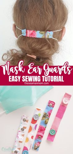 EASY EAR SAVERS SEWING TUTORIAL - Maybe you have considered finding out how to stitch? Easy Sewing Projects, Sewing Projects For Beginners, Sewing Hacks, Sewing Tutorials, Sewing Crafts, Sewing Patterns, Diy Projects, Tutorial Sewing, Knitting Projects