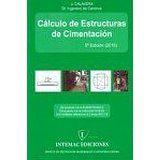 Cálculo de estructuras de cimentación / J. Calavera 5ª ed. Madrid : INTEMAC, D.L. 2015