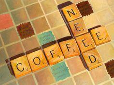 Always need coffee