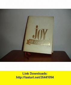 Joy of Cooking 1964 Irma S Rombauer ,   ,  , ASIN: B000UM2JU2 , tutorials , pdf , ebook , torrent , downloads , rapidshare , filesonic , hotfile , megaupload , fileserve