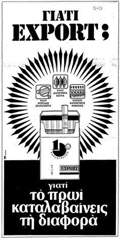 ΠΑΠΑΣΤΡΑΤΟΣ Νο1 EXPORT, 1979 Old Greek, Retro Ads, Old Ads, Old Photos, Growing Up, Advertising, Letters, Smoke, Girls