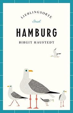 Book cover and interior illustrations for Hamburg - Lieblingsorte, a travel guide by Birgit Haustedt. Hamburg Shopping, Ryo Takemasa, Film Books, Flat Illustration, Typography Logo, News Blog, Germany Travel, Travel Posters, Vintage Posters