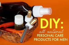 DIY: Homemade All-Natural Personal Care Products for Men