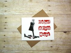 It's Just A Flesh Wound   Get Well Soon Greeting by aLouCreations, $3.85