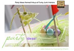 Wow! Party ideas galore! Love this!!! Crafts, recipes and more! via Funky Junk Interiors!