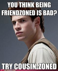 Gale Hawthorn - Cousin-zoned.