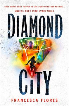Diamond City | Francesca Flores | Macmillan