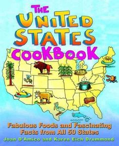 Precision Series The United States Cookbook: Fabulous Foods and Fascinating Facts from All 50 States